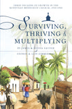 Surviving, Thriving and Multiplying