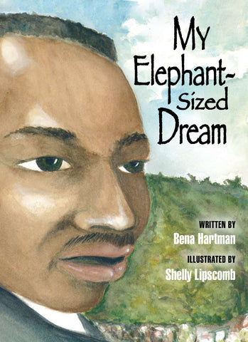 My Elephant-Sized Dream - Bena Hartman & Shelly Lipscomb - 1