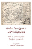 Amish Immigrants to Pennsylvania, With an Emphasis on the Zug/Zook Immigrants