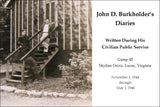 John D. Burkholder's Diaries Written During His Civilian Public Service: Camp 45, Skyline Drive, Luray, Virginia – November 1, 1944 through May 1, 1946