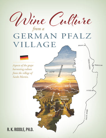 Wine Culture from a German Pfalz Village: Aspects of the Grape Harvesting Culture from the Village of Sankt Martin