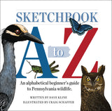 Sketchbook A to Z: An Alphabetical Beginner's Guide to Pennsylvania Wildlife