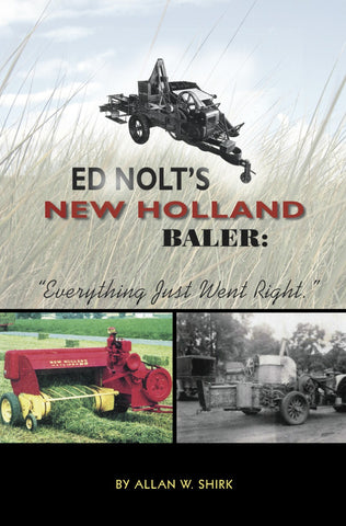 Ed Nolt's New Holland Baler - Allan W. Shirk - 1