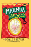 Malinda in Mexico: The Magic of Mexico Through the Eyes of a Young Girl