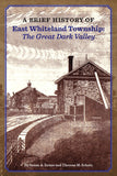 A Brief History of East Whiteland Township: The Great Dark Valley