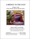 A Bridge to the Past: A History of the Römer, Roemer, Reymer, Raymer Family
