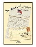 Dear Aunt Leah: Letters to Leah K. Hershberger of Ephrata, Pennsylvania (1858-1891) Including a Family History of John and Mary Keller Hershberger