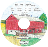 Uff der Bauerei: Die Henny un der Spunky (On the Farm: Henny and Spunky) CD