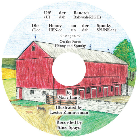 Uff der Bauerei: Die Henny un der Spunky (On the Farm: Henny and Spunky) CD-1