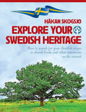 Explore Your Swedish Heritage
