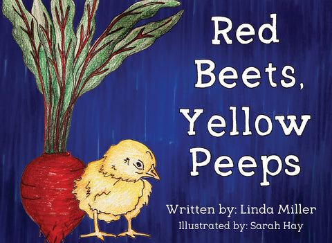 Red Beets, Yellow Peeps