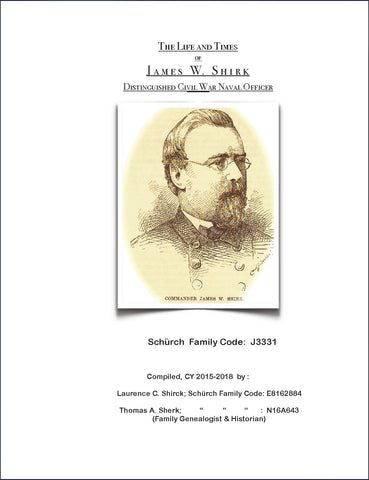The Life and Times of James W. Shirk, Distinguished Civil War Naval Officer