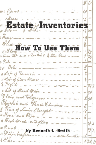 Estate Inventories: How to Use Them - Kenneth L. Smith