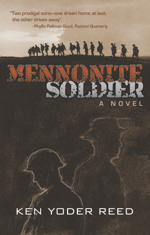 Mennonite Soldier - Ken Yoder Reed - 1