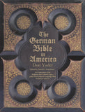 The German Bible in America (Soft Cover) - Don Yoder; edited by Patrick J. Donmoyer
