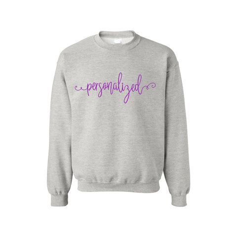 Personalized Crew Neck Sweatshirt | Customizable Text