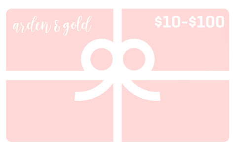 Arden and Gold Electronic Gift Card $10-$1000