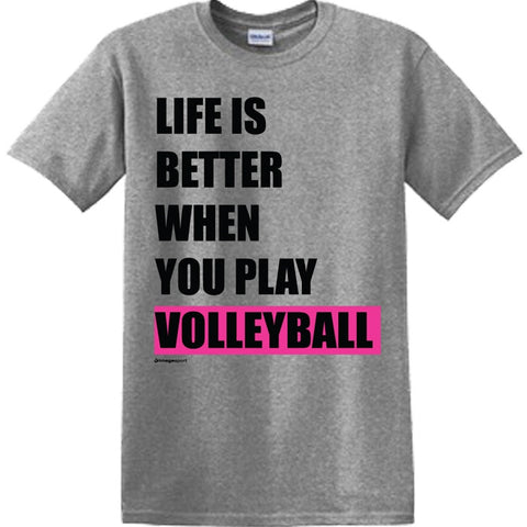 Image Sport - Life Is Better When You Play Volleyball