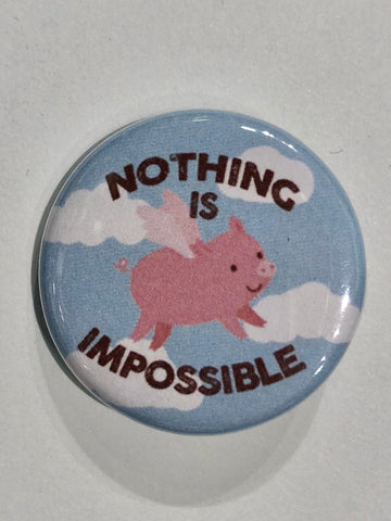 Well...This Is Awkward - When Pigs Fly Button Pin