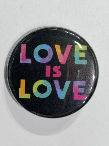 Well...This Is Awkward - Love is Love Button Pin