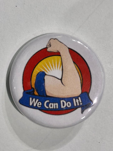 Well...This Is Awkward - We Can Do It Button Pin
