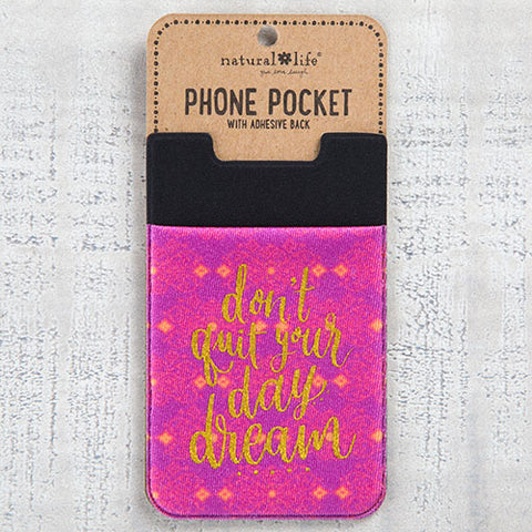 Natural Life - Don't Quit Your Daydream Phone Pocket