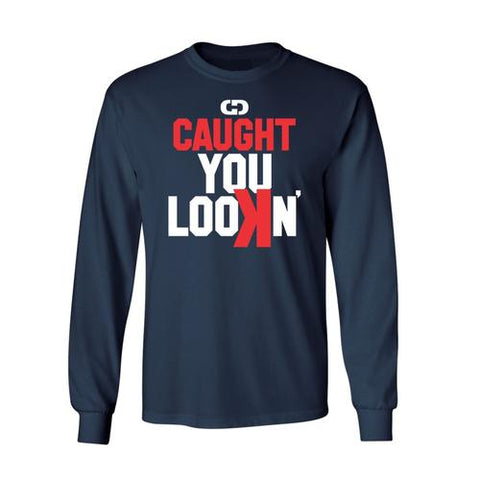 Gimmedat - Caught You Looking Long Sleeve Shirt