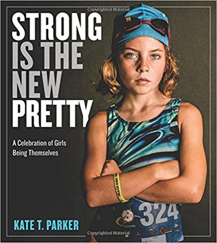 Workman Publishing -Strong is the New Pretty