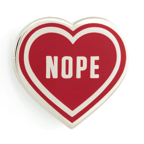 These Are Things-Nope Hearts Pin