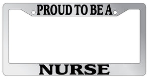 license plate frame chrome proud to be a nurse license plate frame