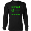 Keep Calm. Oh, Not That Calm Hoodie & Long Sleeve