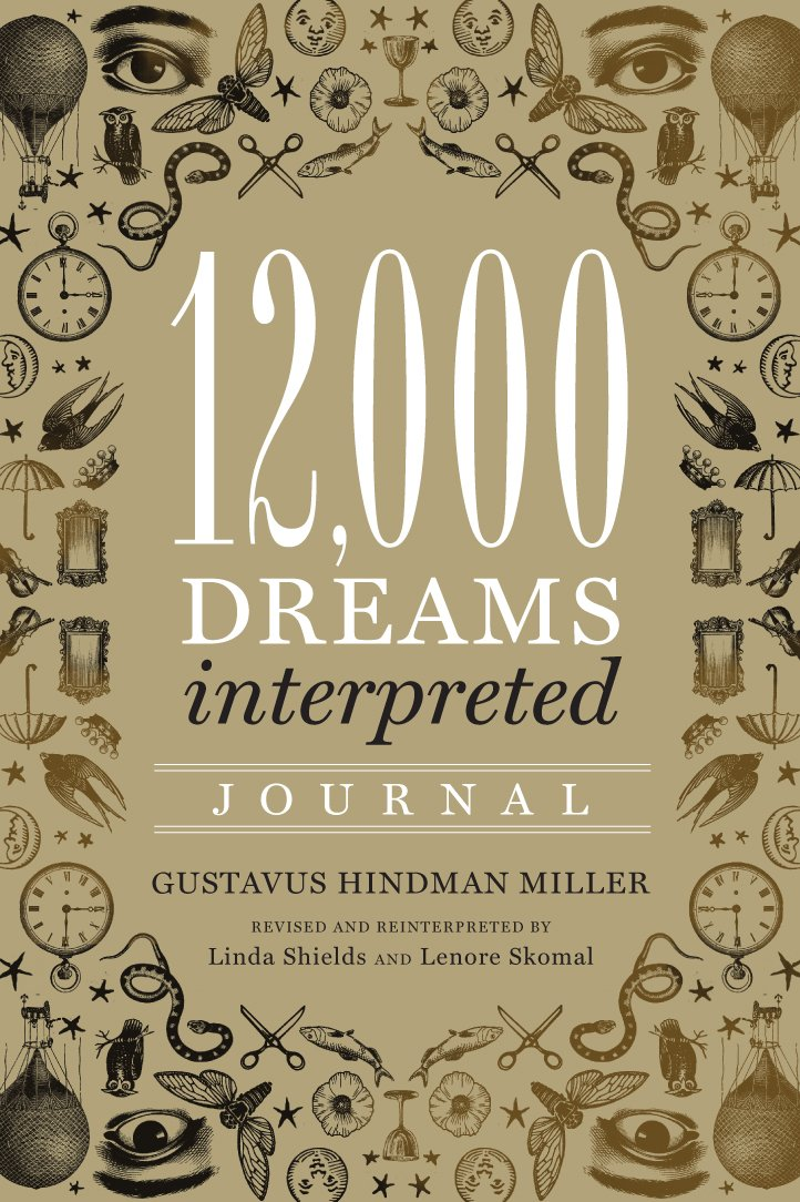 12,000 Dreams Interpreted Journal -- DragonSpace