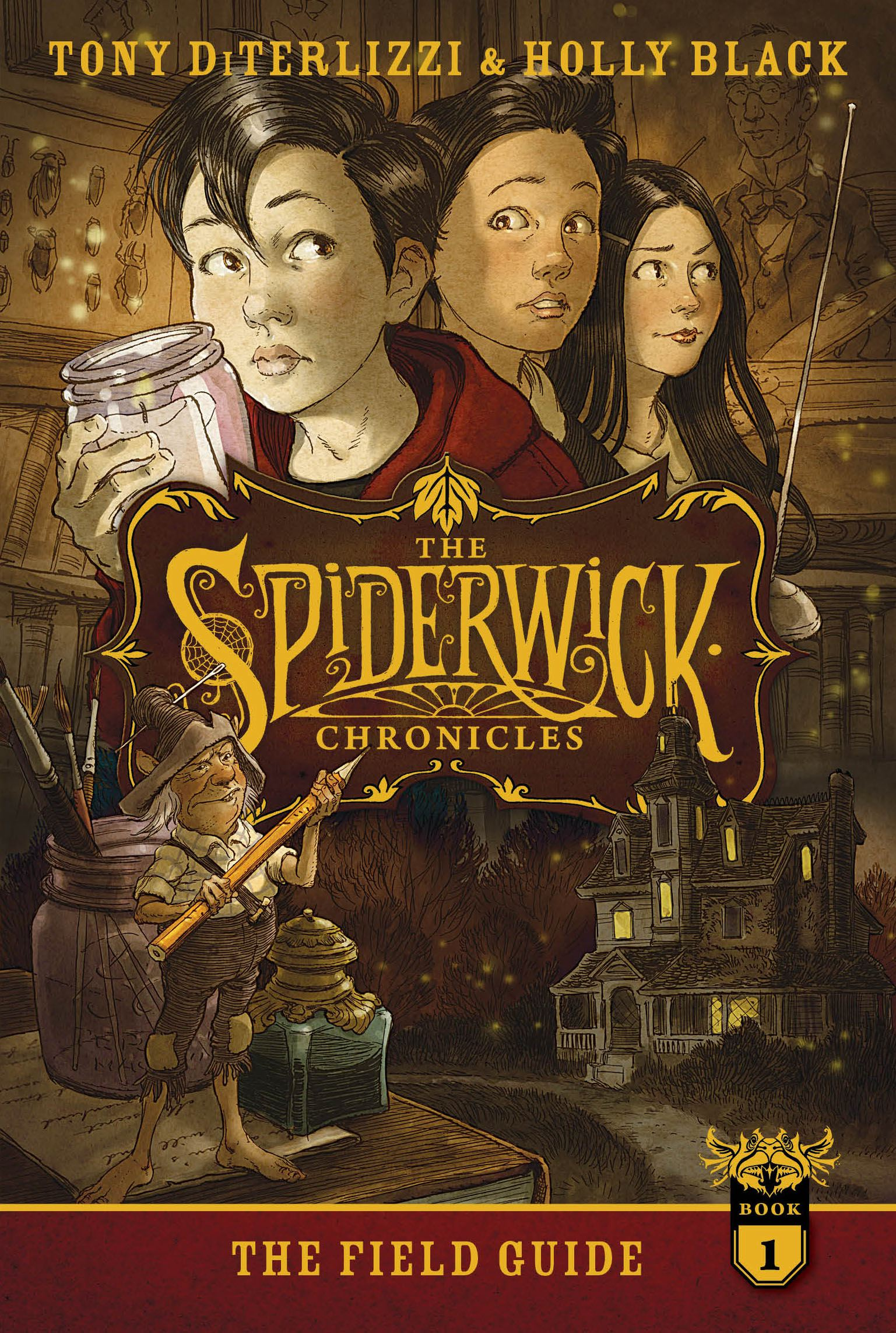The Spiderwick Chronicles: Book 1