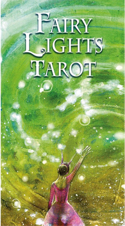 Fairy Lights Tarot -- DragonSpace