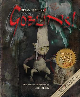 Brian Froud's Goblins -- DragonSpace