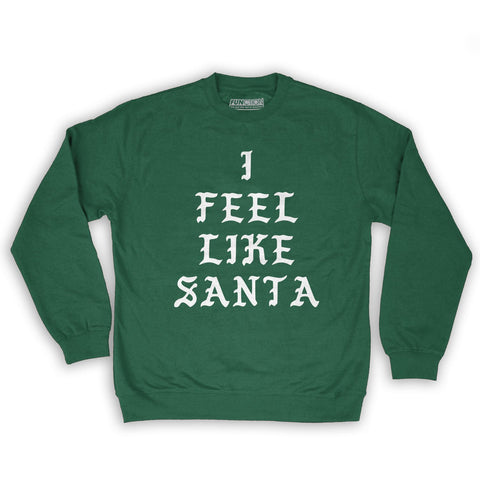 Function -  I Feel Like Santa Men's Fashion Crew Neck Sweatshirt Dark Green