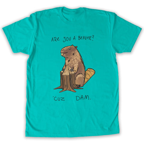 Function - Are You A Beaver Men's Fashion T-Shirt Teal