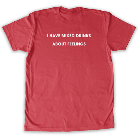 Function -  Mixed Drinks About Feelings Men's Fashion T-Shirt Red