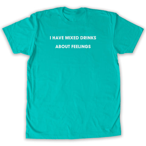 Function -  Mixed Drinks About Feelings Men's Fashion T-Shirt Teal