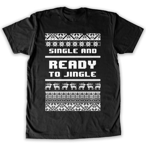 Function -  Single And Ready To Jingle Ugly Christmas Men's Fashion T-Shirt