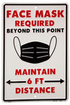 Mask Required and Social Distance Sign