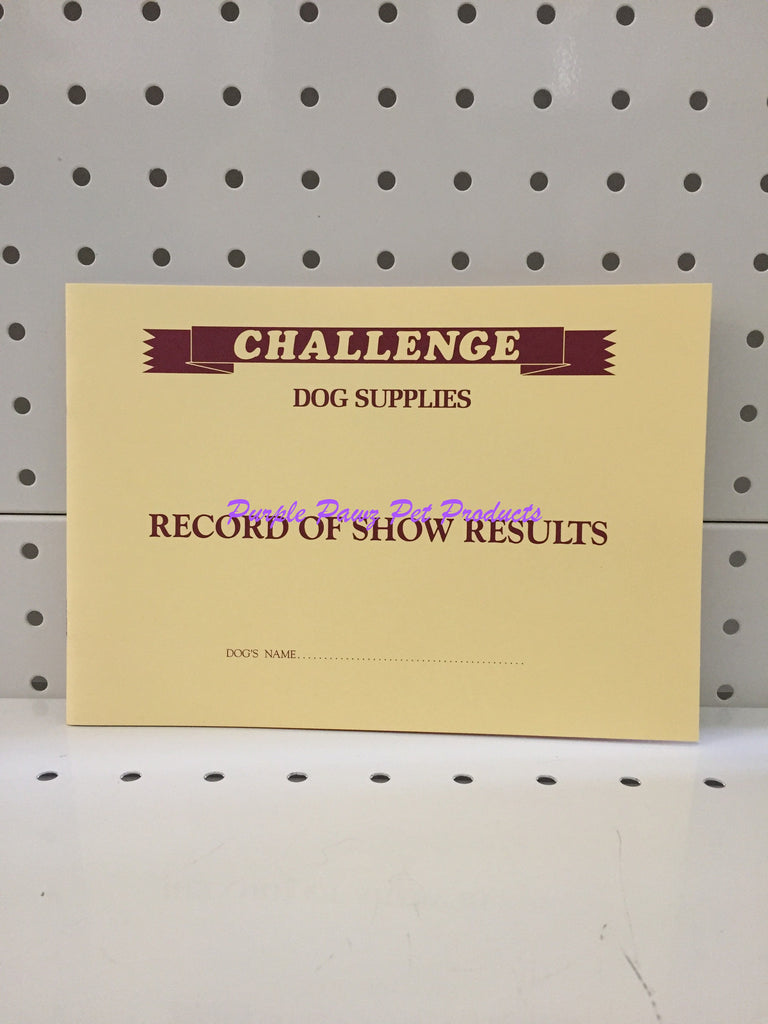 ~CHALLENGE / DOG SHOW / RECORD OF SHOW RESULTS BOOK~