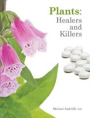 Book Review - Plants: Healers & Killers