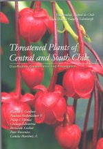 Threatened plants of central and south Chile: distribution, conservation and propagation