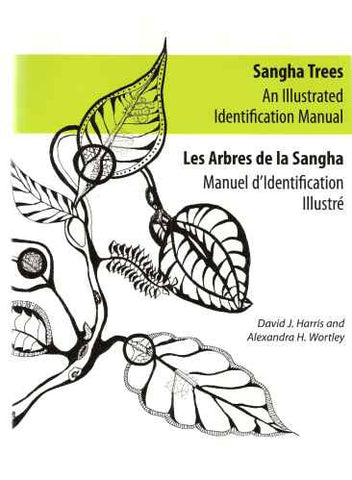 Sangha trees : an illustrated identification manual