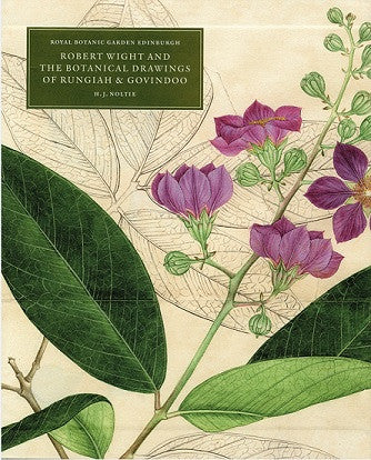 Robert Wight and the Botanical Drawings of Rungiah & Govindoo