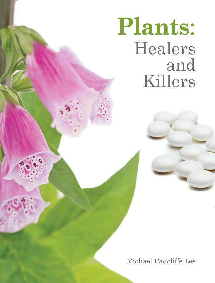 Plants: healers and killers