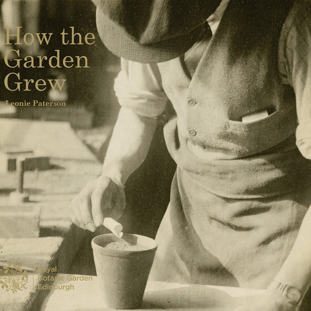 How the Garden grew: a photographic history of Horticulture at RBGE