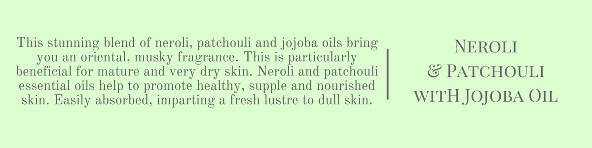 Neroli & Patchouli Collection