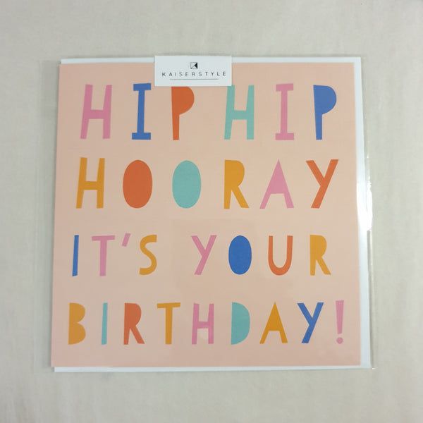 KaiserStyle Sunshine Hip Hip Hooray It's Your Birthday Card Pink